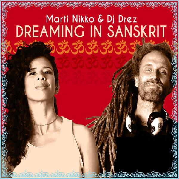 Marti Nikko - Dreaming in Sanskrit (2015)
