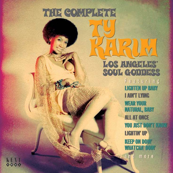 The Complete Ty Karim - Los Angeles' Soul Goddess Kent Records CDKEND 308 [ EU ] Cover Front 2008