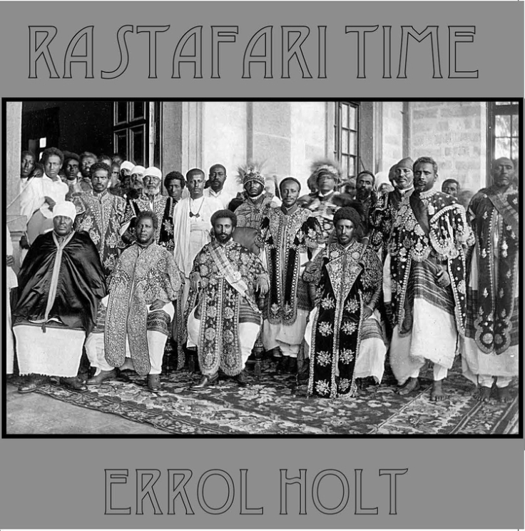 Errol Holt - Rastafari Time (1975)