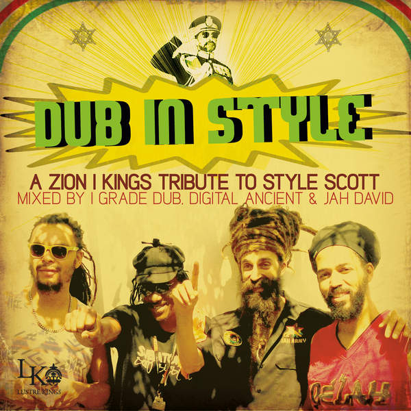 Zion I Kings - Dub in Style (2016)