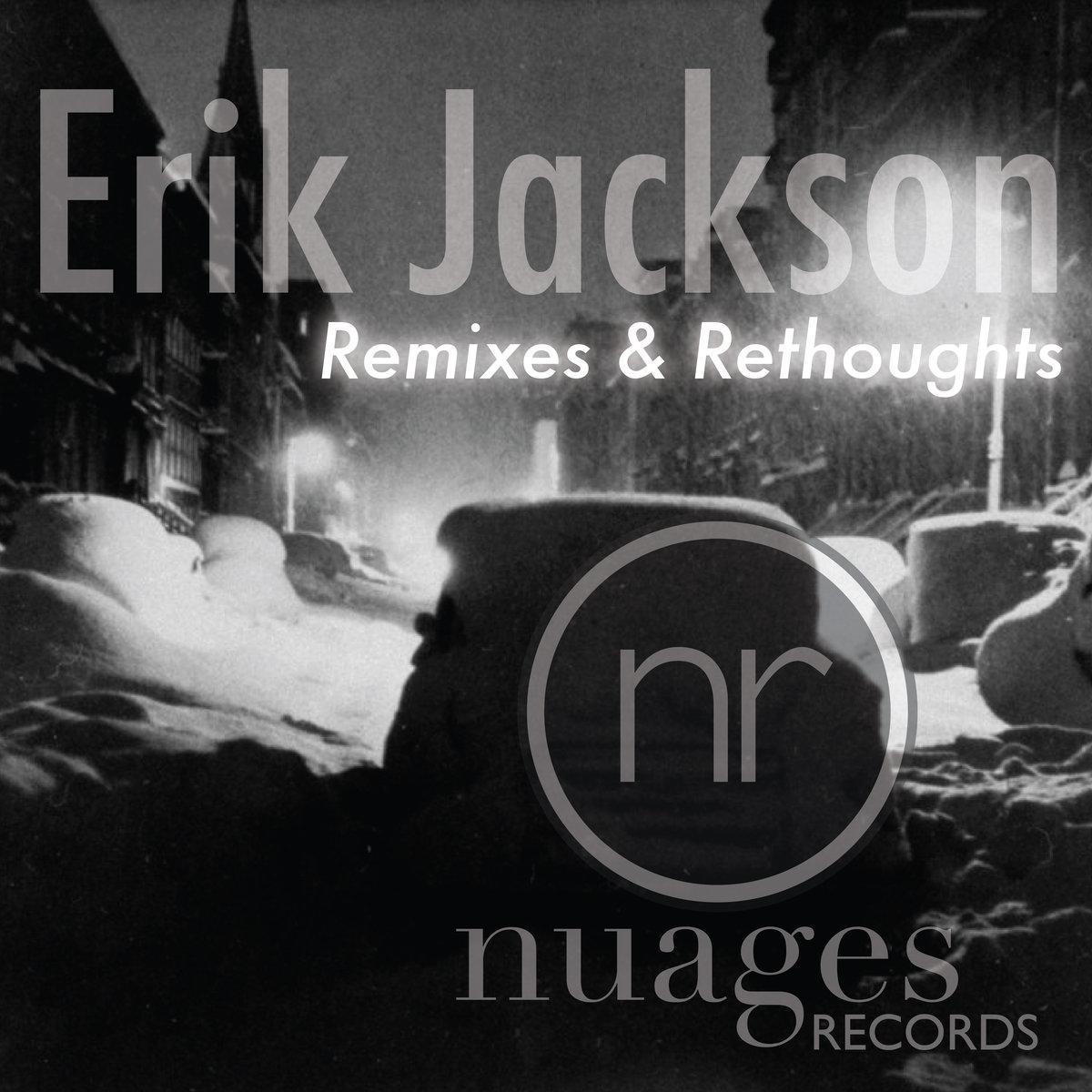 Erik Jackson – Remixes and Rethoughts (2016) [Instrumental