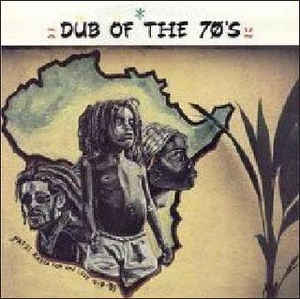 dub-of-the-seventies