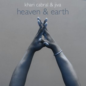Khari Cabral & Jiva - Heaven & Earth (2016)
