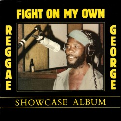 Reggae George - Fight On My Own - front